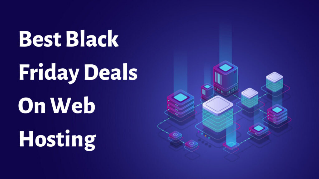 Best Black Friday Deals on Web Hosting