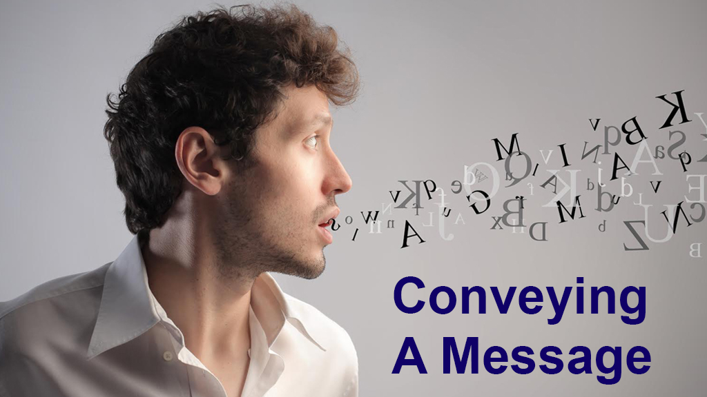 Conveying a Message