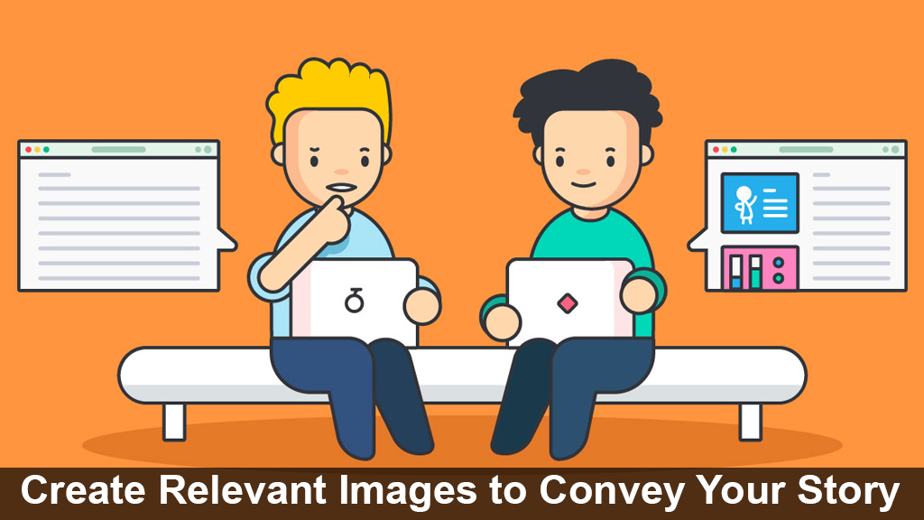 Create Relevant Images to Convey Your Story