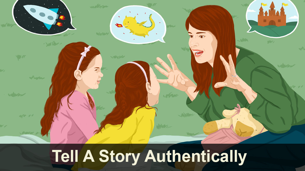 Tell a Story Authentically